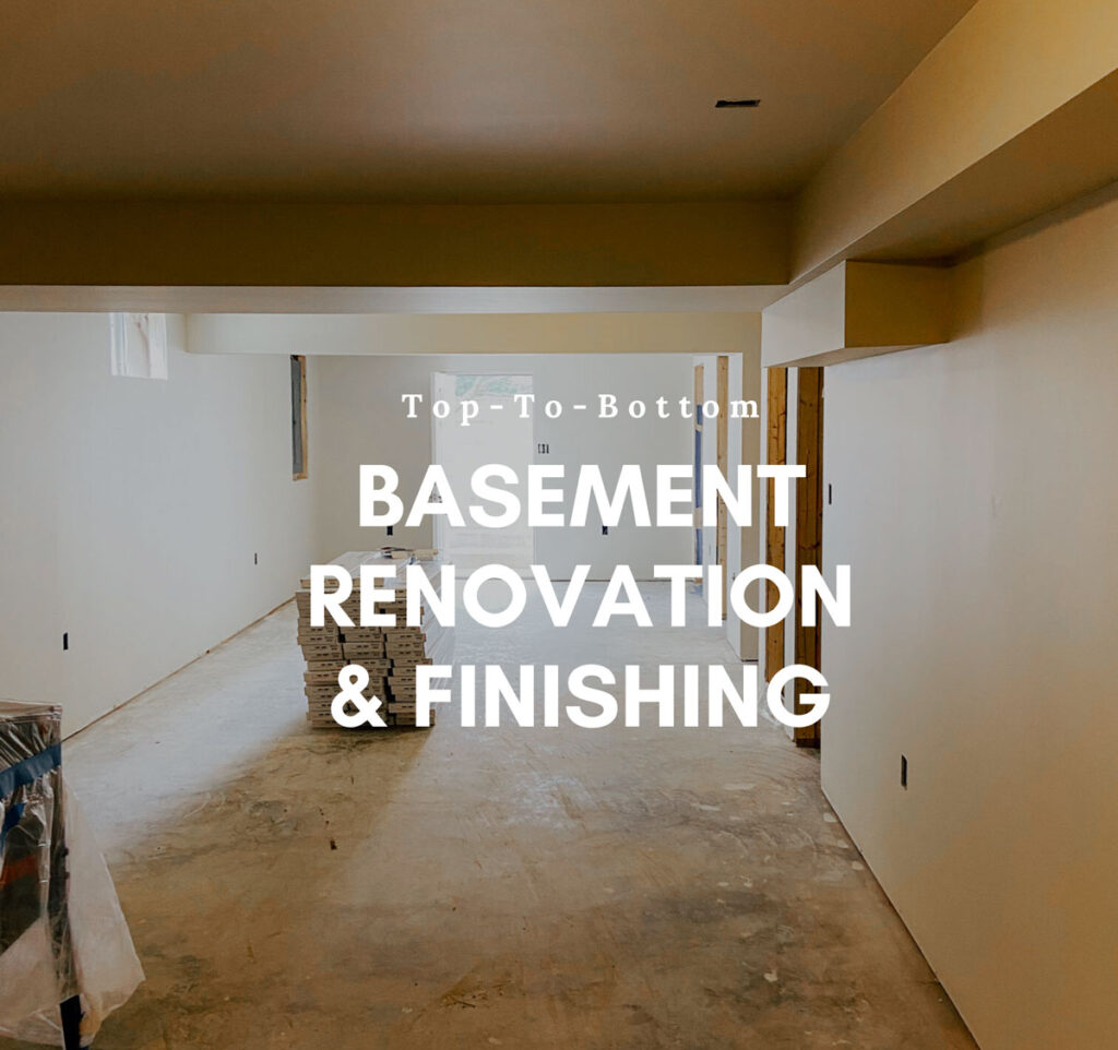 Basement Renovation & Finishing